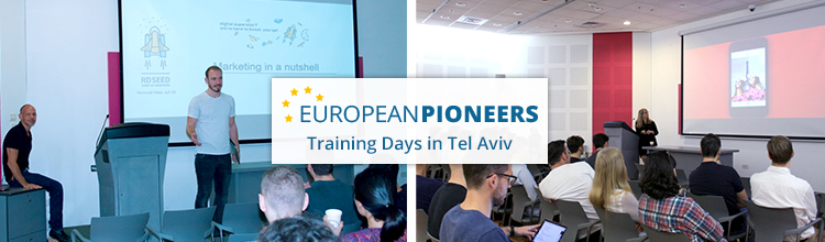EuropeanPioneers 2nd batch Training Days in Tel Aviv