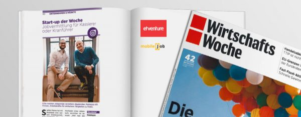 """Jobvermittlung für Kassierer oder Kranführer"""" - unter dieser Headline stellt die WirtschaftsWoche in seiner aktuellen Ausgabe mobileJob als """"Startup der Woche"""" vor."""
