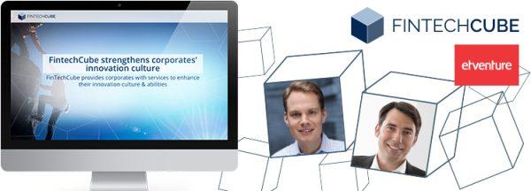 FintechStars und FINANCE BASE AG gründen Inkubator FinTechCube unter dem Dach von etventure