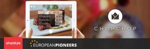 EuropeanPioneers-Startup: CHOPCHOP