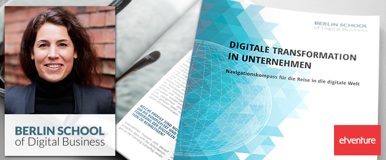 Digitale Transformation mit der Berlin School of Digital Business