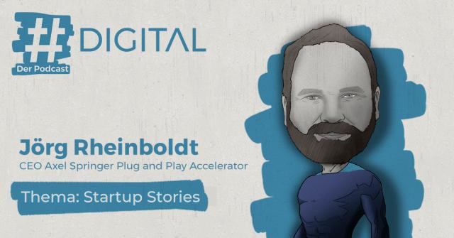 Digital Podcast mit Jörg Rheinboldt